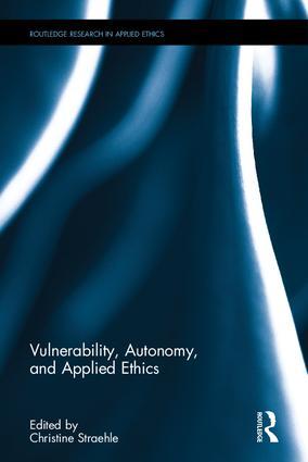 couverture du livre : Vulnerability, Autonomy, and Applied Ethics.