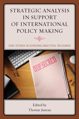 couverture du livre : Strategic Analysis in Support of International Policy Making- Case Studies in Achieving Analytical Relevance