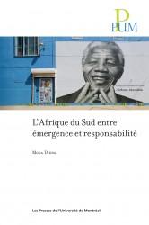 couverture du livre : L'Afrique du Sud entre émergence et responsabilité