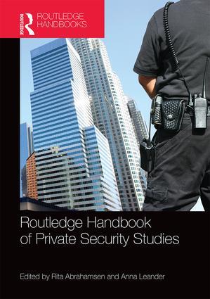 couverture du livre :Routledge Handbook of Private Security Studies