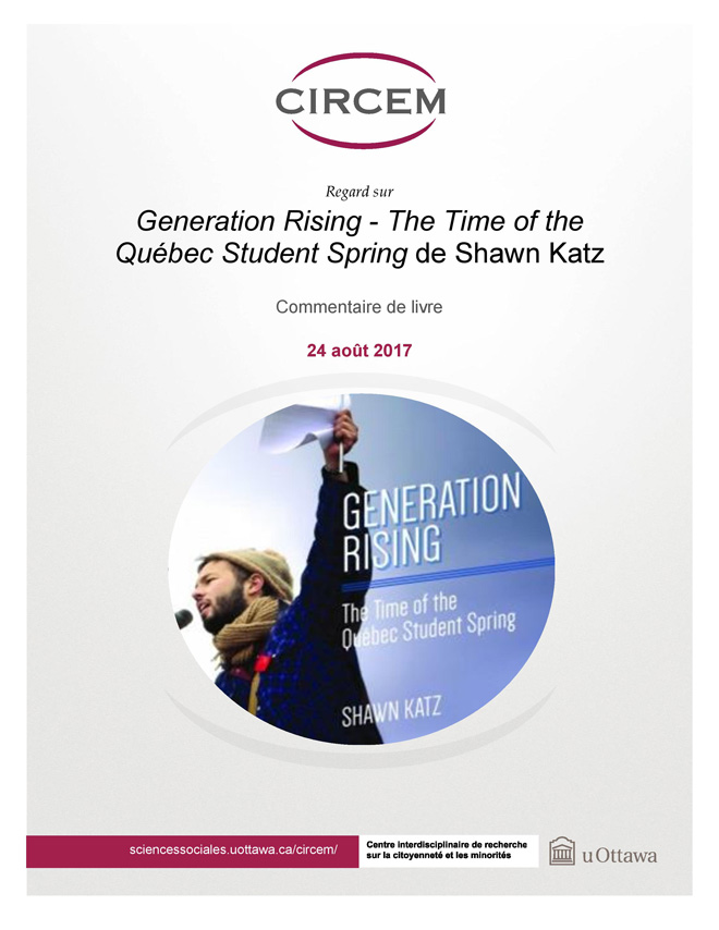 page couverture: Commentaire du livre Generation Rising – The Time of the Québec Student Spring de Shawn Katz