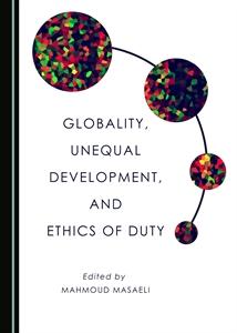 couverture du livre : Globality, Unequal Development, and Ethics of Duty