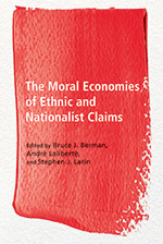 couverture du livre : The Moral Economies of Ethnic and Nationalist Claim