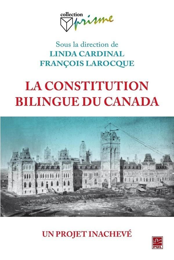 couverture du livre :La Constitution bilingue du Canada, un projet inachevé