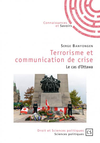 couverture du livre : Terrorisme et communication de crise. Le cas d'Ottawa