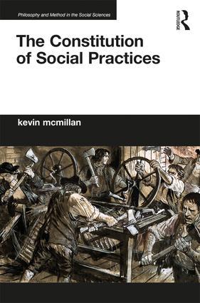 couverture du livre :  The Constitution of Social Practices