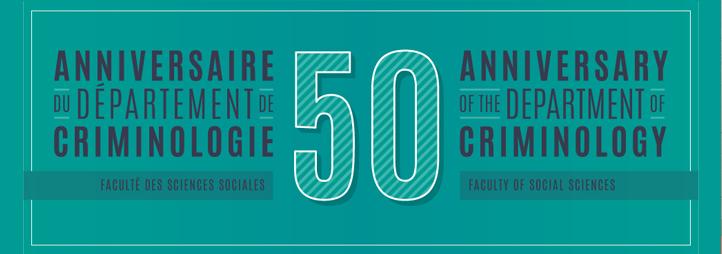 50 anniversaire du département of criminology